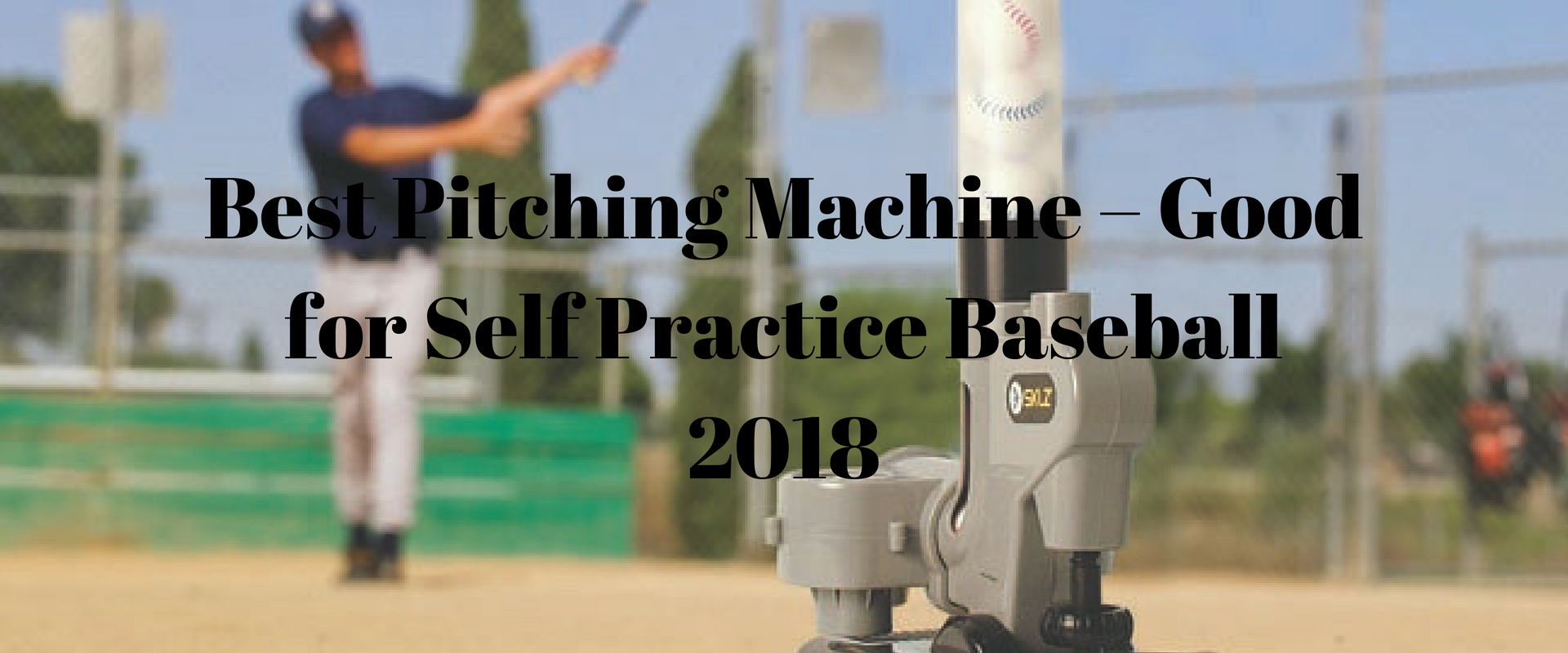 Best Pitching Machine